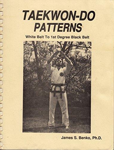 9780937314289: TaeKwon-Do Patterns: White Belt To 1st Degree Black Belt