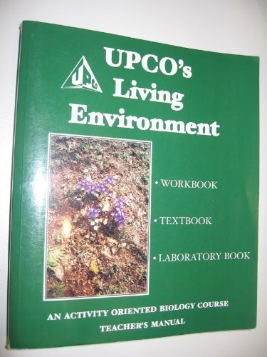 9780937323175: UPCO's Living Environment: An Activity Oriented Biology Course (Teacher's Manual)