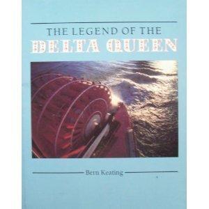 9780937331040: Legend of the Delta Queen