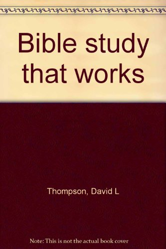 9780937336052: Bible study that works