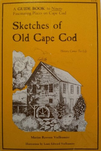 9780937338001: Sketches of Old Cape Cod