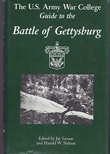 9780937339008: The U.S. Army War College guide to the Battle of Gettysburg