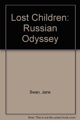 9780937339039: The Lost Children: A Russian Odyssey