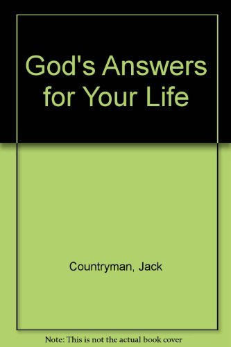 God's Answers for Your Life: Jack Countryman