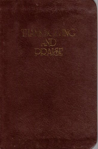 9780937347225: Thanksgiving and Praise (Genuine Leather Binding)