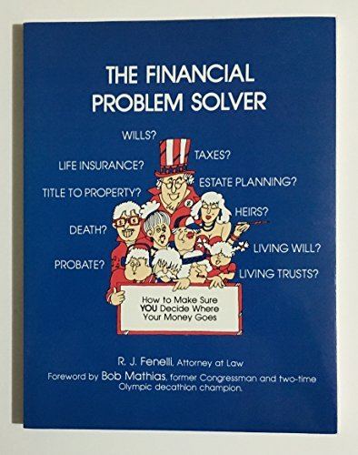 9780937359211: The Financial Problem Solver: How to Make Sure You Decide Where Your Money Goes