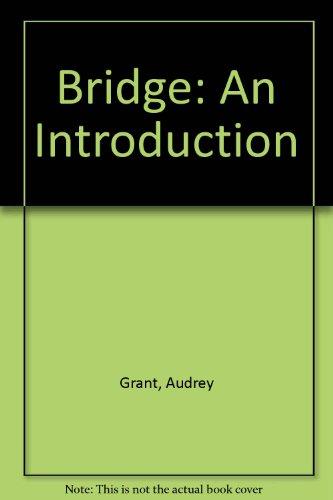 Bridge: An Introduction (0937359319) by Grant, Audrey