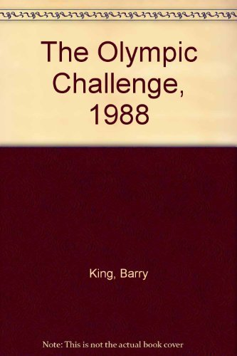 The Olympic Challenge, 1988: King, Barry, Toomey, Bill