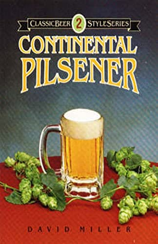 9780937381205: Classic Beer Styles Continental Pilsener