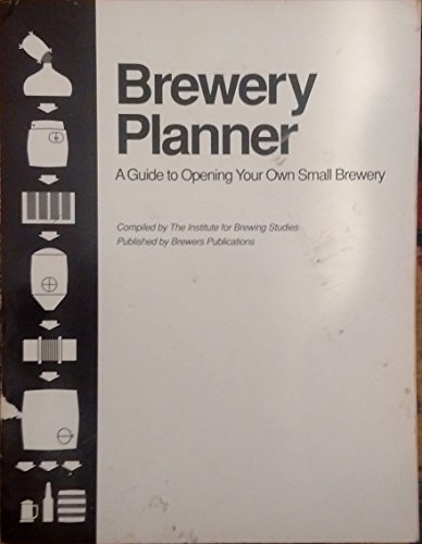The Brewery Planner: Institute for Brewing Studies (Boulder, Colo.)