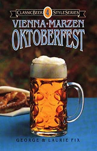 9780937381274: Oktoberfest, Vienna, Marzen (Classic Beer Style)