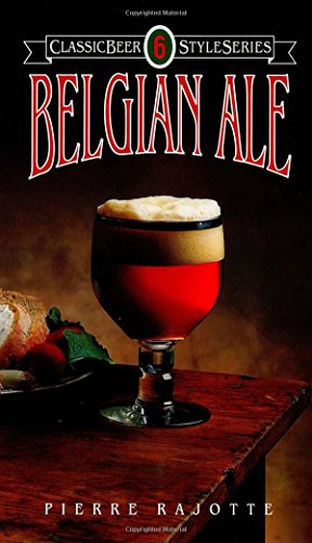 9780937381311: Belgian Ale (Classic Beer Style)