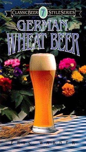 9780937381342: German Wheat Beer (Classic Beer Style)