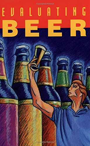 9780937381373: Evaluating Beer