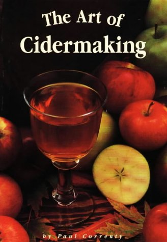 9780937381427: The Art of Cidermaking