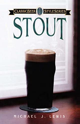 9780937381441: Stout (Classic Beer Style)