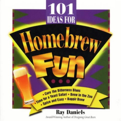 9780937381571: 101 Ideas for Homebrew Fun