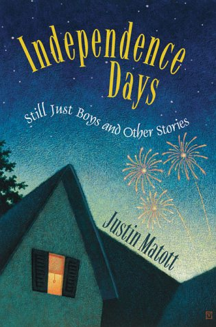 9780937381755: Independence Days: Still Just Boys and Other Stories