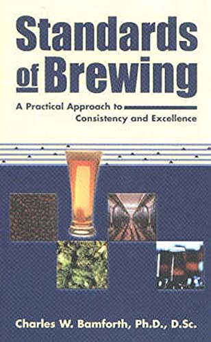 9780937381793: Standards of Brewing: Formulas for Consistency and Excellence
