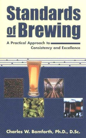 Standards of Brewing: Bamforth, Charles W.