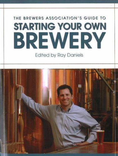 9780937381892: The Brewers Association's Guide to Starting Your Own Brewery
