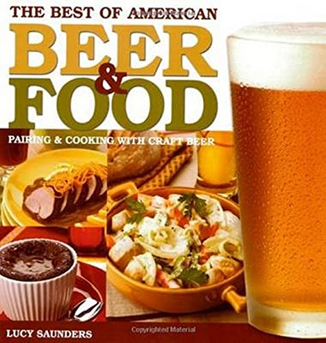 9780937381915: The Best of American Beer & Food: Pairing & Cooking with Craft Beer