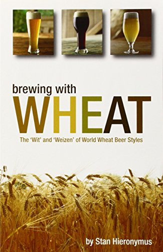 9780937381953: Brewing with Wheat
