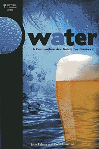 9780937381991: Water: A Comprehensive Guide for Brewers (Brewing Elements)
