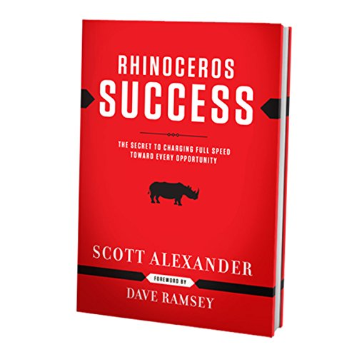 9780937382004: Rhinoceros Success: The Secret To Charging Full Speed Toward Every Opportunity