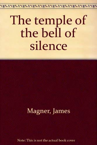 9780937393123: The Temple of the Bell of Silence