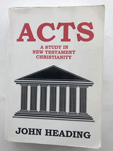 9780937396001: Acts A Study in New Testament Christianity