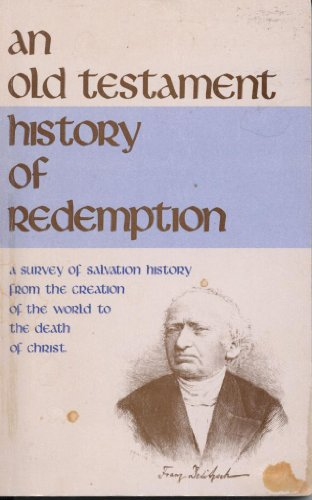 9780937400210: Old Testament history of redemption: Lectures