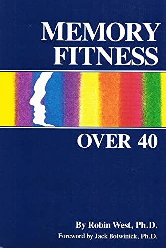 9780937404218: Memory Fitness over 40