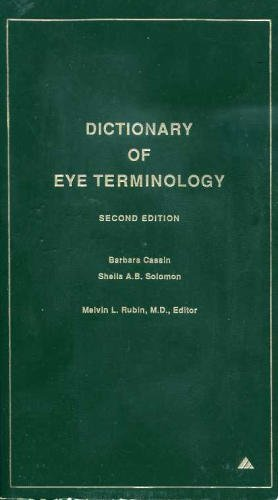 9780937404331: Dictionary of Eye Terminology