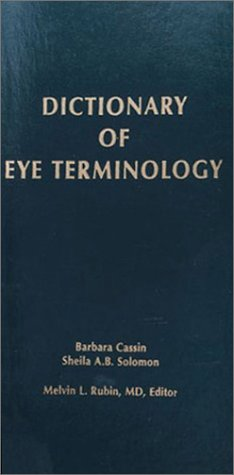 9780937404447: Dictionary of Eye Terminology