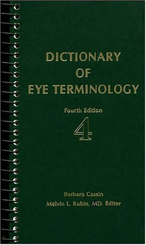 9780937404638: Dictionary of Eye Terminology 4th edition