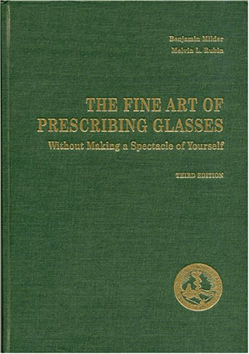 9780937404669: The Fine Art of Prescribing Glasses Without Making a Spectacle of Yourself