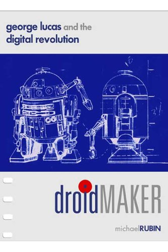 9780937404676: Droidmaker: George Lucas And the Digital Revolution