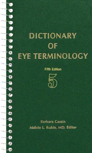 Dictionary Of Eye Terminology 5th edition: Cassin, Barbara; Rubin,