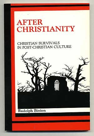 9780937406403: After Christianity: Christian Survivals in Post-Christian Culture