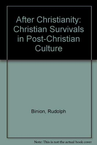 9780937406410: After Christianity: Christian Survivals in Post-Christian Culture