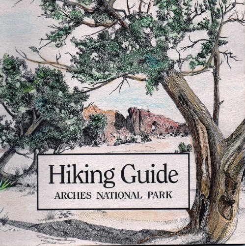 9780937407042: Hiking Guide Arches National Park