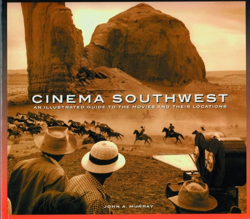 9780937407141: Cinema Southwest: An Illustrated Guide to the Movies and Their Locations