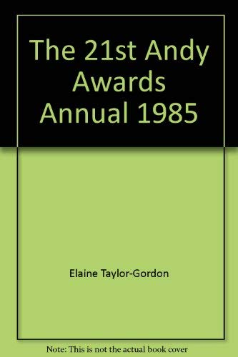 The 21st Andy Awards Annual 1985: Taylor-Gordon, Elaine; Larkin, David