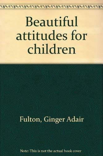 9780937420171: Beautiful attitudes for children