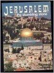 JERUSALEM: THE STUMBLING STONE: Malgo, Wim