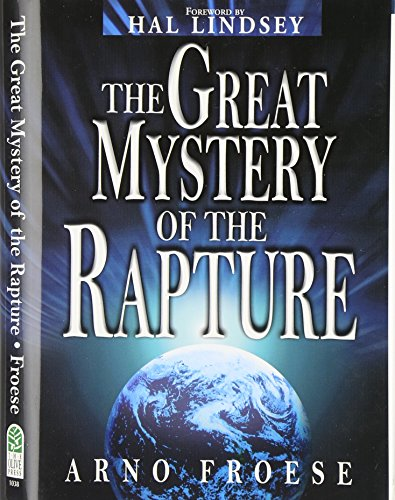 9780937422434: The Great Mystery of the Rapture