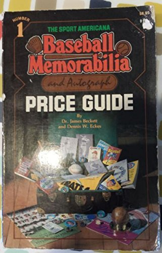 The Sport Americana Baseball Memorabilia and Autograph: Beckett, Dr. James;