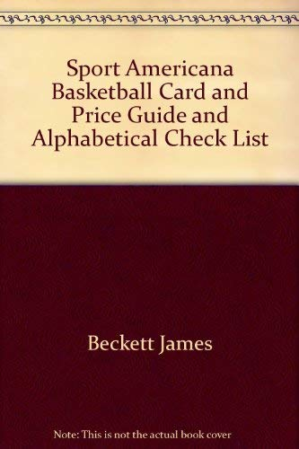 9780937424551: Sport Americana Basketball Card and Price Guide and Alphabetical Check List