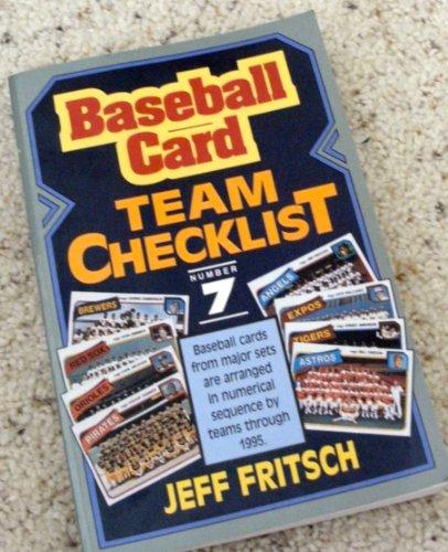Baseball Card Team Checklist/No 7 (Sport Americana Team Baseball Card Checklist): Fritsch, ...